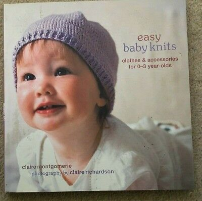 Easy baby knits pattern book by Claire Montgomerie