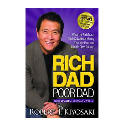 Rich Dad Poor Dad: What the Rich Teach Their Kids About Money (Paperback 2017)