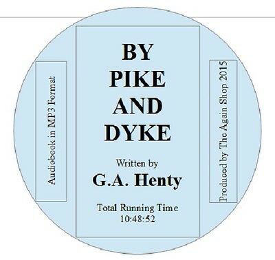 "Audiobook ""By Pike and Dyke"" written by G.A. Henty"