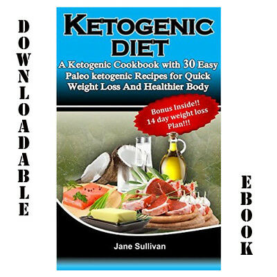 Keto Diet Cookbook 30 Easy Paleo Recipes Quick Weight Loss Healthier Body on PDF