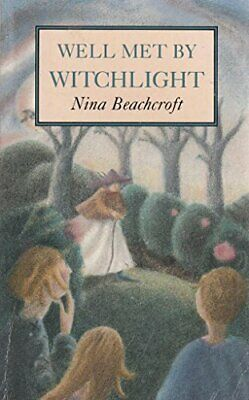 Well Met by Witchlight by Beachcroft, Nina Hardback Book The Cheap Fast Free