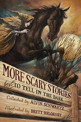 More Scary Stories to Tell in the Dark  (ExLib) by Alvin Schwartz