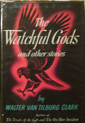 Walter Clark / Watchful Gods & Other Stories Signed Copy 1950 First Edition
