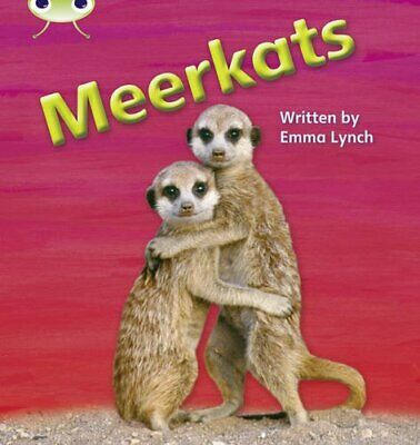 Meerkats: Bug Club Phonics Bug Non-fiction Set 22 Me... by Lynch, Emma Paperback