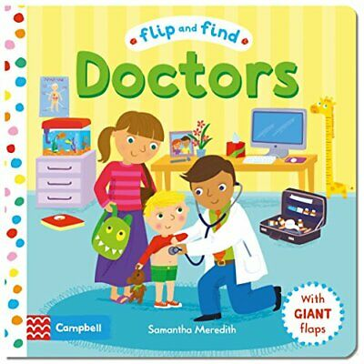 Flip and Find Doctors: a guess who/where flap book abou... by Meredith, Samantha