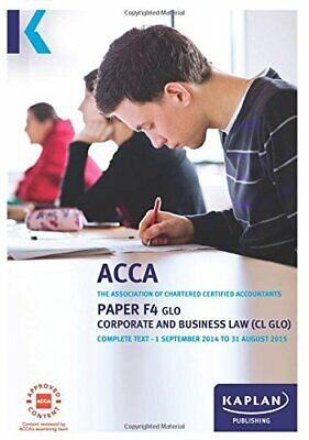 F4 Corporate and Business Law CL (GLO) - Complete Text: Paper F4 GLO Book The