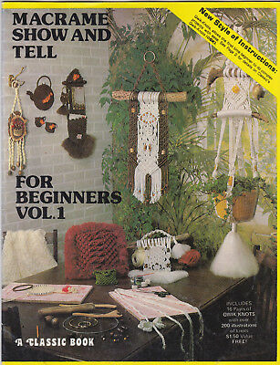 Macrame Show & Tell Pattern Bookelt for Beginners Vol 1 | Wall Hangings Vintage