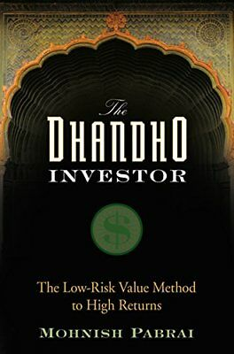 The Dhandho Investor: The Low-Risk Value Method to High Returns by Pabrai, Mo…