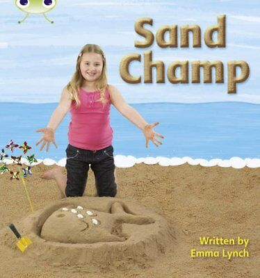 Sand Champ: Bug Club Phonics Bug Non-fiction Set 08 ... by Lynch, Emma Paperback