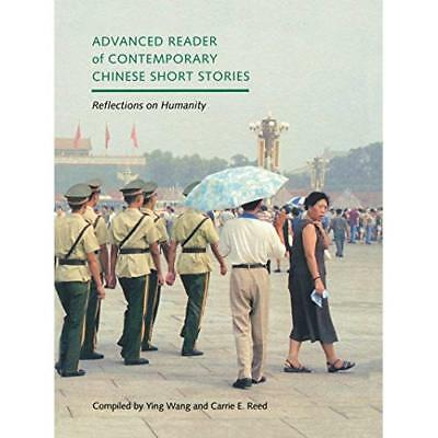 Advanced Reader of Contemporary Chinese Short Stories:  - Paperback NEW Reed, Ca