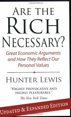 Are the Rich Necessary by Lewis, Hunter Paperback Book The Cheap Fast Free Post