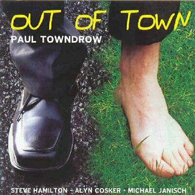 Paul Towndrow - Out of Town - Paul Towndrow CD AYVG The Cheap Fast Free Post The
