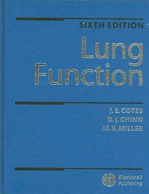 Lung Function: Physiology, Measurement and Application in Medicine by J.E. Cotes