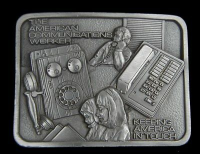 American Communications Worker Belt Buckle Keeping America In Touch Vintage