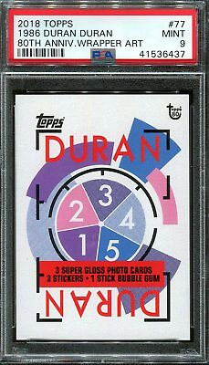 2018 Topps 80th Anniversary Wrapper Art #77 ~ 1986 Duran Duran SP /178 ~ PSA 9