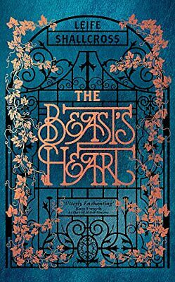 The Beast's Heart: The magical tale of Beauty and the Be... by Shallcross, Leife