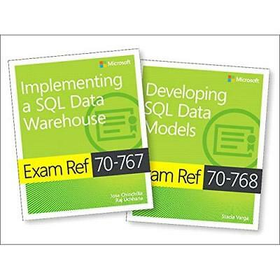 Implementing a SQL Data Warehouse + Developing SQL Data Models: Exam Refs 70-767