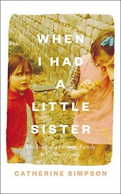 When I Had a Little Sister by Catherine Simpson New Hardback Book