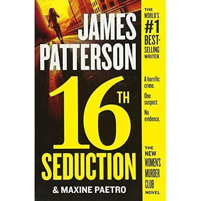 16th Seduction (Women's Murder­Club) - Paperback NEW Patterson, Jame 01/12/2017
