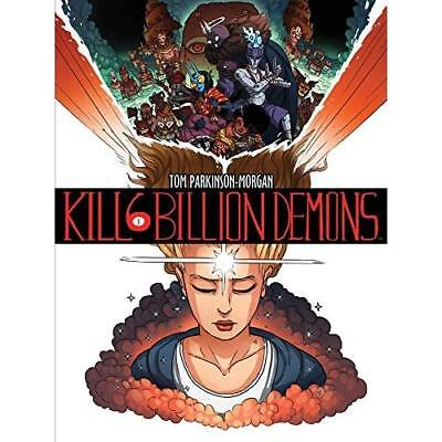 Kill 6 Billion Demons Book 1 - Paperback NEW Tom Parkinson-M 13 Sept. 2016