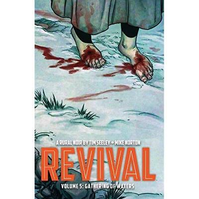 Revival Volume 5: Gathering of Waters (Revival Tp) - Paperback NEW jenny frison