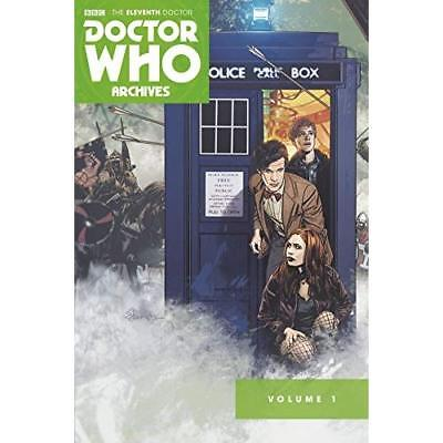 Doctor Who: The Eleventh Doctor Archives Omnibus: Volum - Paperback NEW Tim Hami