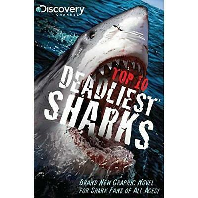 Discovery Channels Top 10 Deadliest Sharks - Paperback NEW Joe Brusha(Auth 2011-