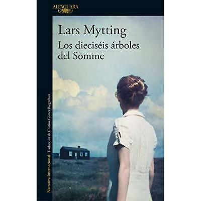 Los Diecis is rboles del Somme / The Sixteen Trees of t - Paperback NEW Mytting,