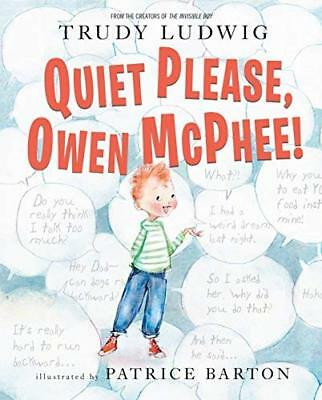 Quiet Please  Owen McPhee! by Trudy Ludwig New Hardback Book