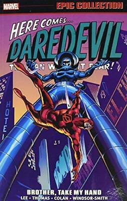 Daredevil Epic Collection: Brother  Take My Hand by Stan Lee New Paperback Book