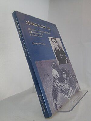 Magennis VC: The Story of Northern Ireland's Onl... by Fleming, George Paperback