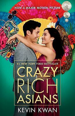 Crazy Rich Asians (Movie Tie-In Edition)  (ExLib) by Kevin Kwan