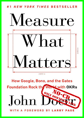 Measure What Matters 2018 by John Doerr and Larry (AUDI0B00K)
