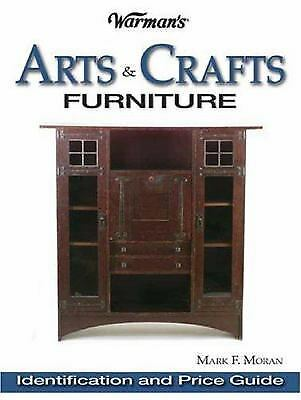 Arts and Crafts Furniture : Identification and Price Guide by Mark F. Moran