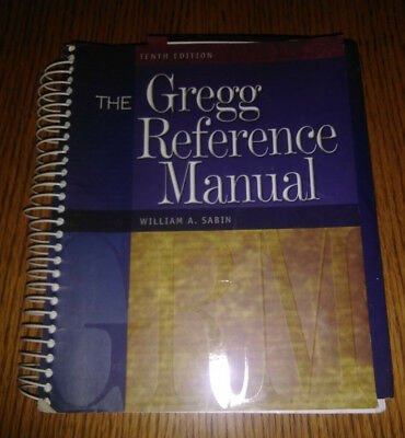 The Gregg Reference Manual William A Sabin 10th Edition Spiral Bound