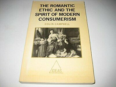 The Romantic Ethic and the Spirit of Modern Consumerism... by CAMPBELL Paperback