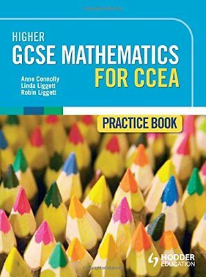 Higher GCSE Mathematics for CCEA Practice Book (Practice Bo... by Connolly, Anne