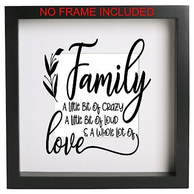 Family A little bit of crazy Love box frame decal Vinyl sticker Quote Ribba