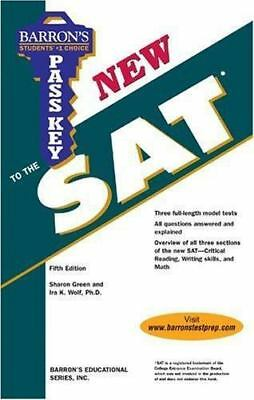 Pass Key to the NEW SAT by Sharon Weiner Green; Ira K. Wolf