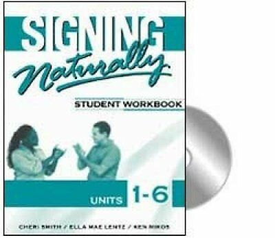 Student Work Book: Signing Naturally : Student Workbook, Units 1-6 1 by Ella...