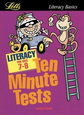 KS2 Ten Minute Tests: Literacy (ages 7-8): Age 7-8 by Fidge, Louis Paperback The