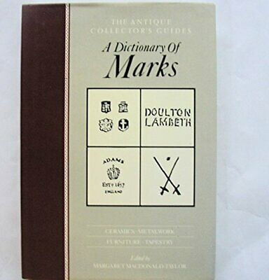 Dictionary of Marks (Antique Collectors' Guides) Hardback Book The Cheap Fast