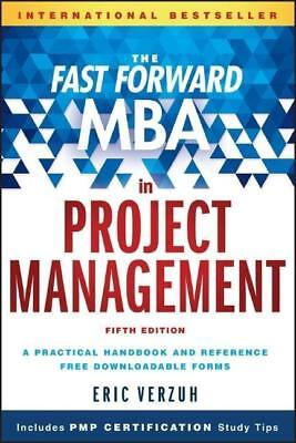 The Fast Forward MBA in Project Management Eric Verzuh