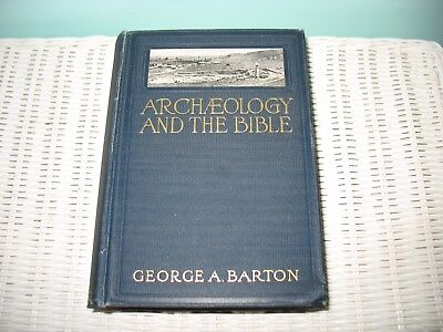 George A. Barton ARCHAEOLOGY AND THE BIBLE 1927 5th Edition HC