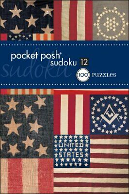 Pocket Posh Sudoku 12: 100 Puzzles by The Puzzle Society Book The Cheap Fast