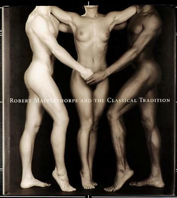 Robert Mapplethorpe And The Classic Tradition -