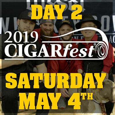 Cigarfest ticket Saturday May 4 Day 2