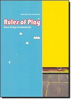 Rules of Play: Game Design Fundamentals (The MIT P... by Eric Zimmerman Hardback