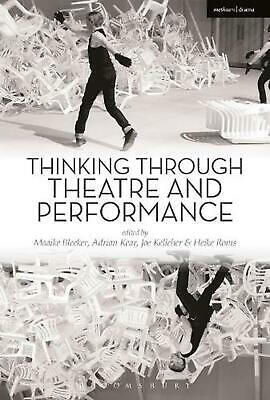 Thinking Through Theatre and Performance by Bleeker Maaike Paperback Book Free S