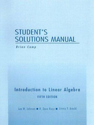 Student Solutions Manual for Introduction to Lin... by Johnson, Lee W. Paperback